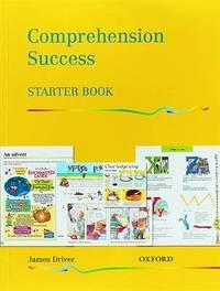 Comprehension Success: Starter Level: Pupils' Book by James Driver image