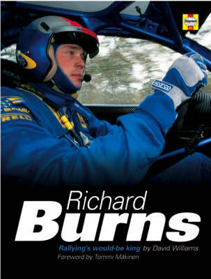 Richard Burns: Rallying's Would-be King by David Williams, Ph.D. image