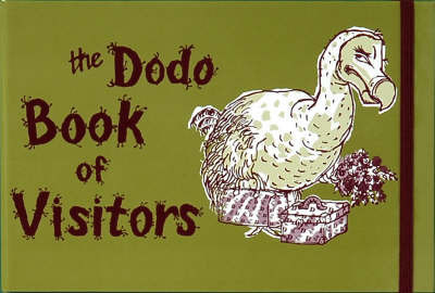 The Dodo Book of Visitors by Rebecca Jay