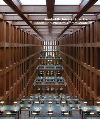Jacob and Wilhelm Grimm Centre: The New Central Library of the Humboldt University Berlin by Max Dudler