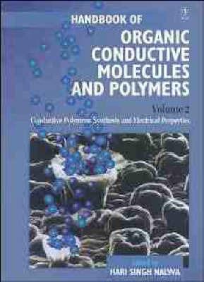 Handbook of Organic Conductive Molecules and Polymers: v. 2