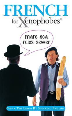 French for Xenophobes by Drew Launay image