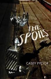 The Spoils by Casey Pycior image
