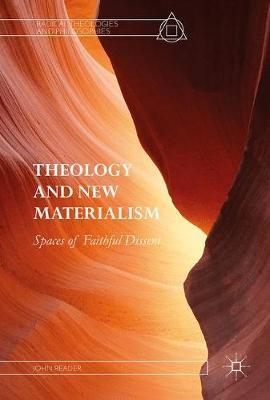 Theology and New Materialism by John Reader image