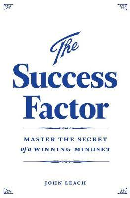 The Success Factor by John Leach image