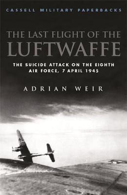 Last Flight of the Luftwaffe by Adrian Weir