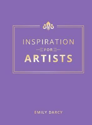 Inspiration for Artists by Emily Darcy