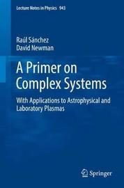 A Primer on Complex Systems by Raul Sanchez