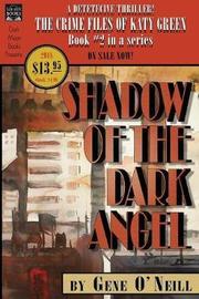 Shadow of the Dark Angel by Gene O'Neill