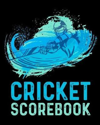 Cricket Scorebook by Smw Publishing