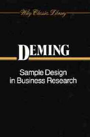 Sample Designs in Business Research by W.Edwards Deming