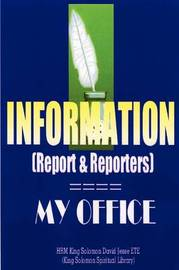 INFORMATION (Report and Reporters) by King Solomon David Jesse Ete image