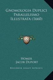 Gnomologia Duplici Parallelismo Illustrata (1660) by Homer