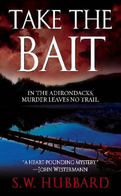 Take the Bait by S.W. Hubbard