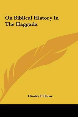On Biblical History in the Haggada
