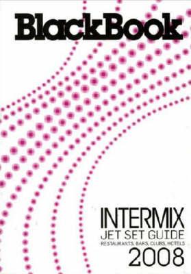 Blackbook Intermix Jet Set Guide: 2008 by Blackbook image