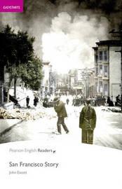 Easystart: San Francisco Story by John Escott