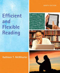 Efficient and Flexible Reading by Kathleen T McWhorter