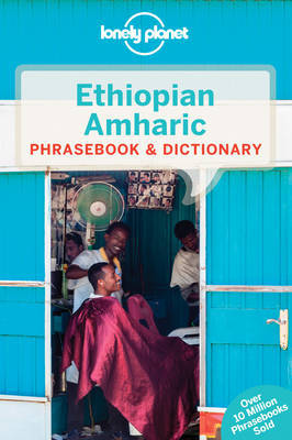 Lonely Planet Ethiopian Amharic Phrasebook & Dictionary by Lonely Planet