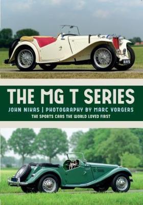 The MG T-Series by John Nikas