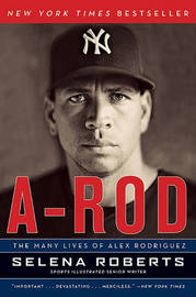 A-Rod by Selena Roberts image