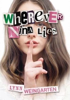 Wherever Nina Lies by Lynn Weingarten image