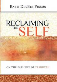 Reclaiming the Self by DovBer Pinson