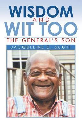 Wisdom and Wit Too by Jacqueline D Scott image