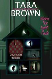 When the Lights Fade by Tara Brown