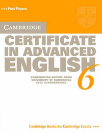 Cambridge Certificate in Advanced English 6 Student's Book: Examination Papers from the University of Cambridge ESOL Examinations by Cambridge ESOL image