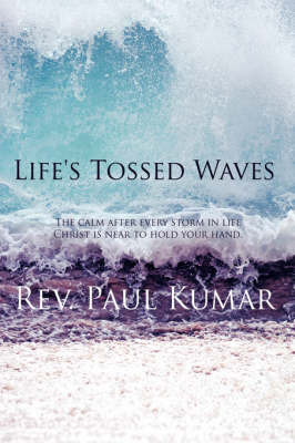 Life's Tossed Waves by Rev Paul Kumar image