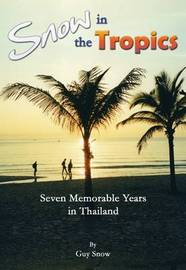 Snow in the Tropics by Guy Snow image
