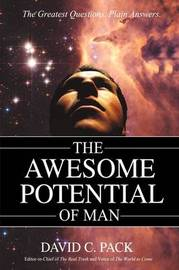 The Awesome Potential of Man by David C. Pack image