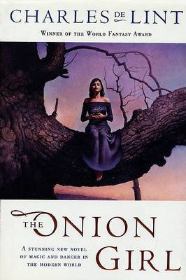 The Onion Girl by Charles De Lint image