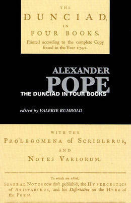 Dunciad: In Four Books by Alexander Pope