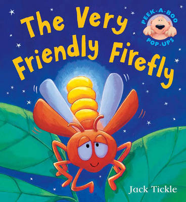 The Very Friendly Firefly by Jack Tickle