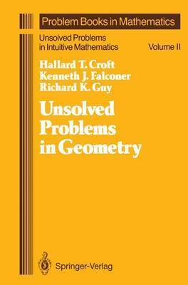 Unsolved Problems in Geometry by Richard K. Guy