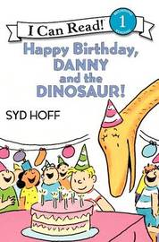 Happy Birthday, Danny and the Dinosaur! by Syd Hoff image