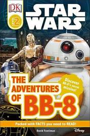 DK Readers L2: Star Wars: The Adventures of Bb-8 by David Fentiman