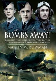 Bombs Away! by Martin Bowman image