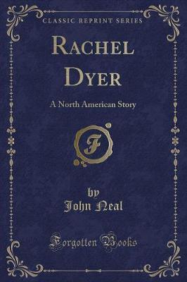 Rachel Dyer by John Neal