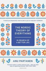 The Nordic Theory of Everything by Anu Partanen image