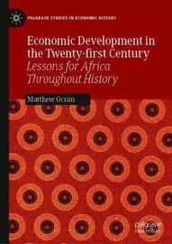 Economic Development in the Twenty-first Century by Matthew Ocran