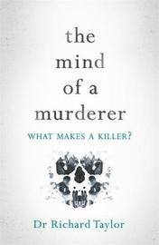 The Mind of a Murderer by Richard Taylor image