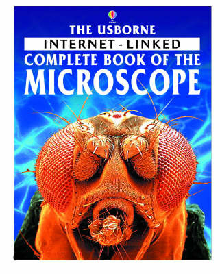 The Internet-linked Complete Book of the Microscope by Kirsteen Rogers image