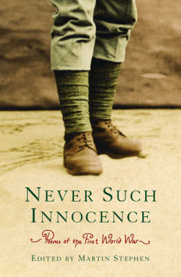 Poems of the First World War: Never Such Innocence image