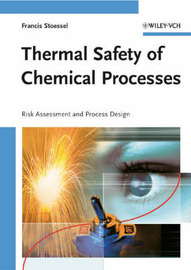 Thermal Safety of Chemical Processes by Francis Stoessel image