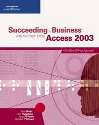 Succeeding in Business with Microsoft Access 2003: Problem Solving by Bill Littlefield image