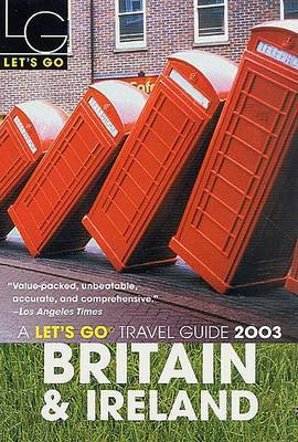 Let's Go Britain and Ireland 2003 by Let's Go Inc image