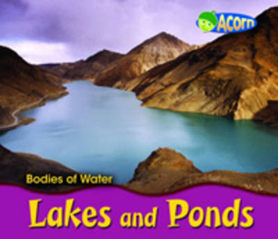 Lakes and Ponds by Cassie Mayer